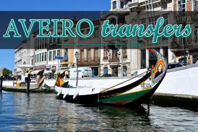 Airport transfer to/from Aveiro (Private, All Inclusive)