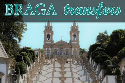 Airport transfer to/from Braga (Private, All Inclusive)