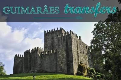 Airport transfer to/from Guimarães (Private, All Inclusive)